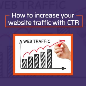 how too increse webiste traffic with CTR