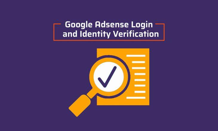 How To Do Google Adsense login and identity verification